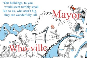 From Dr. Seuss's Horton Hears a Who